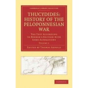 Thucydides: History of the Peloponnesian War 3 Volume Set by Thomas Arnold