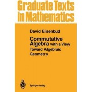 Commutative Algebra by David Eisenbud