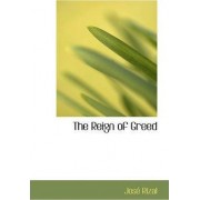 The Reign of Greed by Jose Rizal