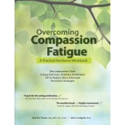 Overcoming Compassion Fatigue by Martha Teater