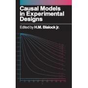 Causal Models in Experimental Designs by H. M. Blalock