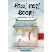Hiss! Pop! Boom! by Tricia Morrissey
