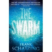 The Swarm by Frank Sch