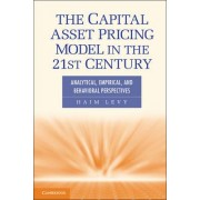 The Capital Asset Pricing Model in the 21st Century by Haim Levy