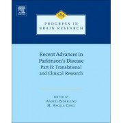 Recent Advances in Parkinsons Disease: Translational and Clinical Research Part II by Anders Bjorklund