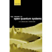 The Theory of Open Quantum Systems by Heinz-Peter Breuer
