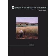 Quantum Field Theory in a Nutshell by Anthony Zee