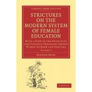 Strictures on the Modern System of Female Education by Hannah More