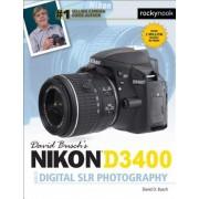 David Busch's Nikon D3400 Guide to Digital Slr Photography, Paperback