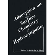Adsorption on and Surface Chemistry of Hydroxyapatite by Dwarika N. Misra