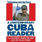 A Contemporary Cuba Reader by Philip Brenner