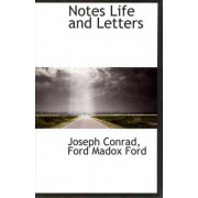 Notes Life and Letters by Joseph Conrad