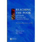 Reaching the Poor with Health, Nutrition, and Population Services by Davidson R. Gwatkini