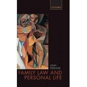 Family Law and Personal Life by John Eekelaar