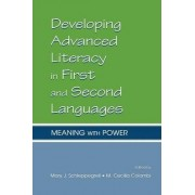 Developing Advanced Literacy in First and Second Languages by M. Cecilia Columbi