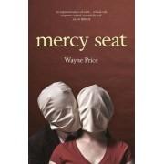 Mercy Seat by Wayne Price