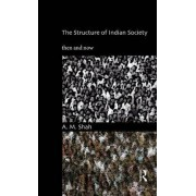 The Structure of Indian Society by A. M. Shah