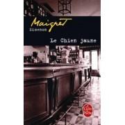 Le Chien Jaune by Georges Simenon