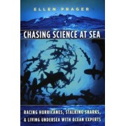 Chasing Science at Sea by Ellen Prager