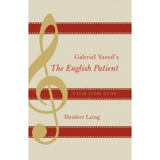 Gabriel Yared's The English Patient by Heather Laing