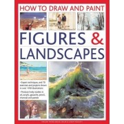 How to Draw and Paint Figures & Landscapes by Vincent Milne