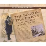 The Boston Tea Party by Allison Stark Draper
