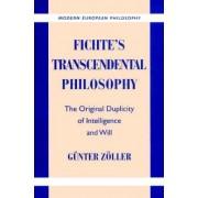 Fichte's Transcendental Philosophy by Gunter Zoller