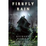 Firefly Rain by Richard Dansky