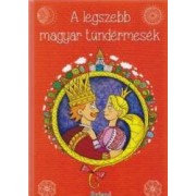 A legszebb magyar tundermesek povesti cu zane