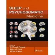 Sleep and Psychosomatic Medicine by S. R. Pandi-Perumal