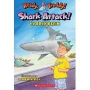 Ready, Freddy! #24: Shark Attack! by Abby Klein