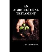 An Agricultural Testament (Hardback) by Sir Albert Howard