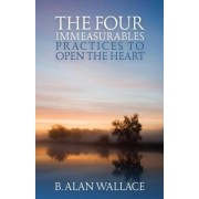 Four Immeasurables by B. Alan Wallace