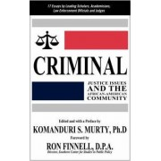 Criminal Justice Issues and the African-American Community by Komanduri S Murty