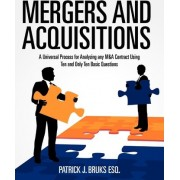 Mergers and Acquisitions by MR Patrick J Bruks Esq