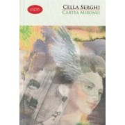 Cartea Mironei - Cella Serghi