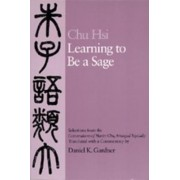 Learning to be a Sage by Chu Hsi