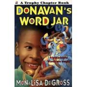 Donavan's Word Jar by Monalisa Degross