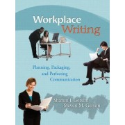 Workplace Writing by Sharon J. Gerson