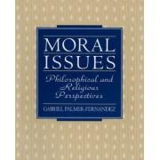 Moral Issues by Gabriel Palmer-Fernandez