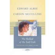 The Ballad of the Sad Cafe by Edward Albee