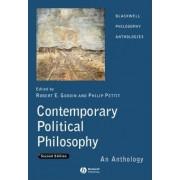 Contemporary Political Philosophy - an Anthology 2E by Robert E. Goodin