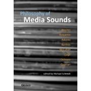 Philosophy of Media Sounds by Michael Schmidt
