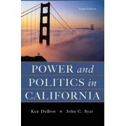 Power and Politics in California by Ken DeBow