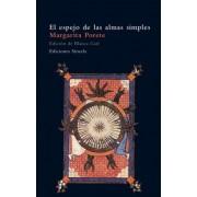 El espejo de las almas simples/ The Mirror of the Simple Soles by Margarita Porete