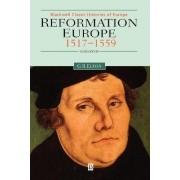 Reformation Europe 1517-1559 by Geoffrey R. Elton
