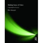 Making Sense of Cities by Blair Badcock