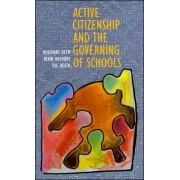 Active Citizenship and the Governing of Schools by Rosemary Deem