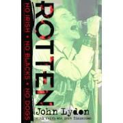 Rotten by John Lydon