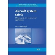 Aircraft System Safety by Duane Kritzinger
